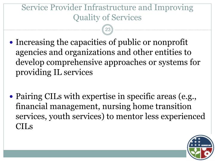 Service Provider Infrastructure and Improving Quality of Services