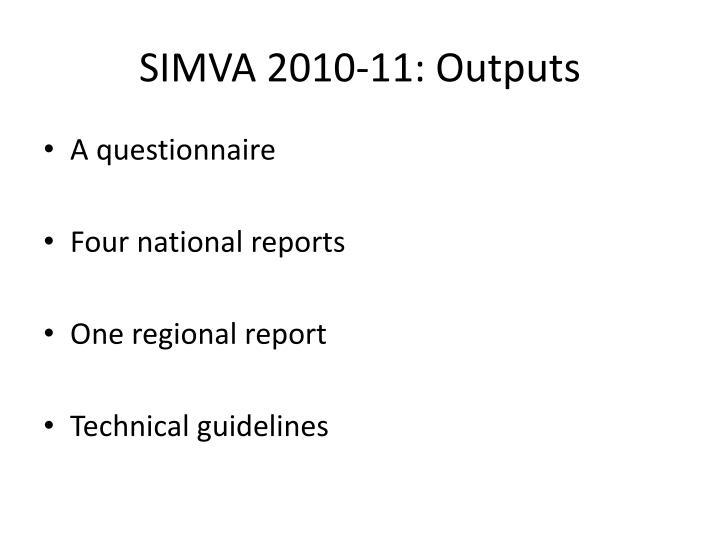 SIMVA 2010-11: Outputs
