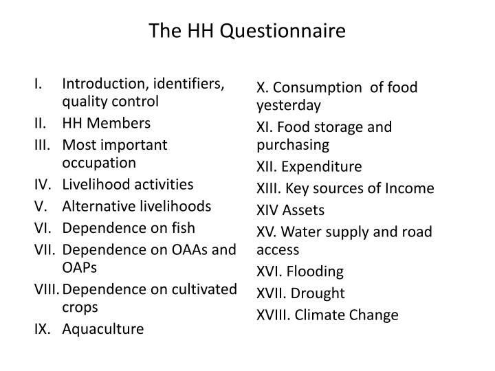 The HH Questionnaire