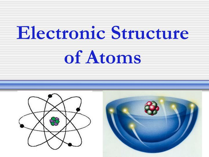electronic structure of atoms n.