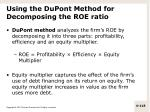 using the dupont method for decomposing the roe ratio