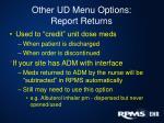 other ud menu options report returns