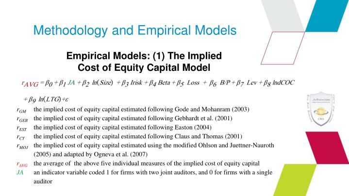 Methodology and Empirical Models