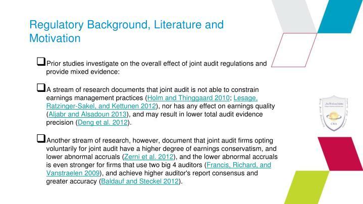 Regulatory Background, Literature and Motivation