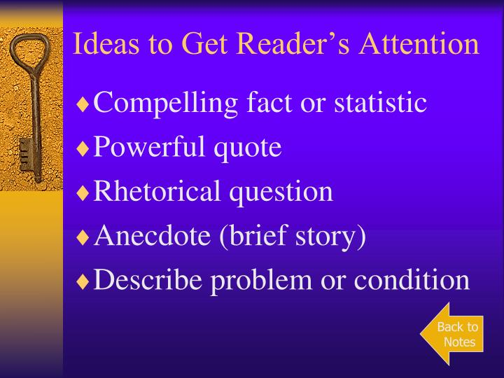 Ideas to Get Reader's Attention