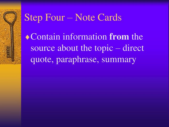 Step Four – Note Cards