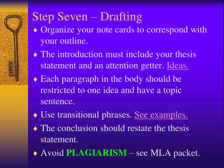 Step Seven – Drafting