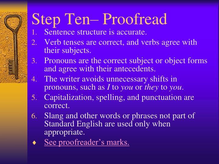 Step Ten– Proofread
