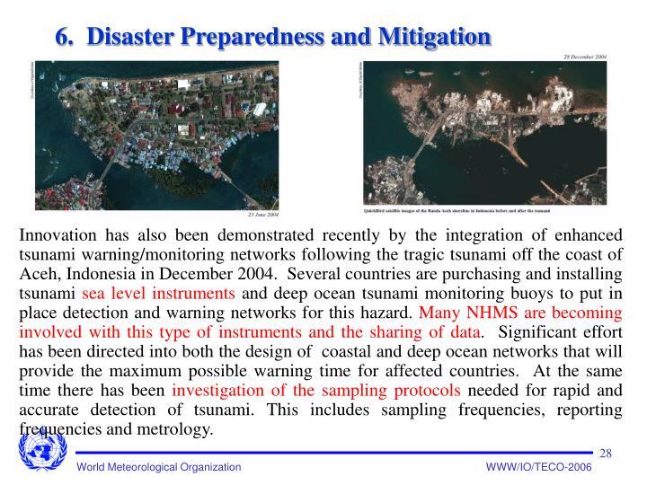 6.  Disaster Preparedness and Mitigation