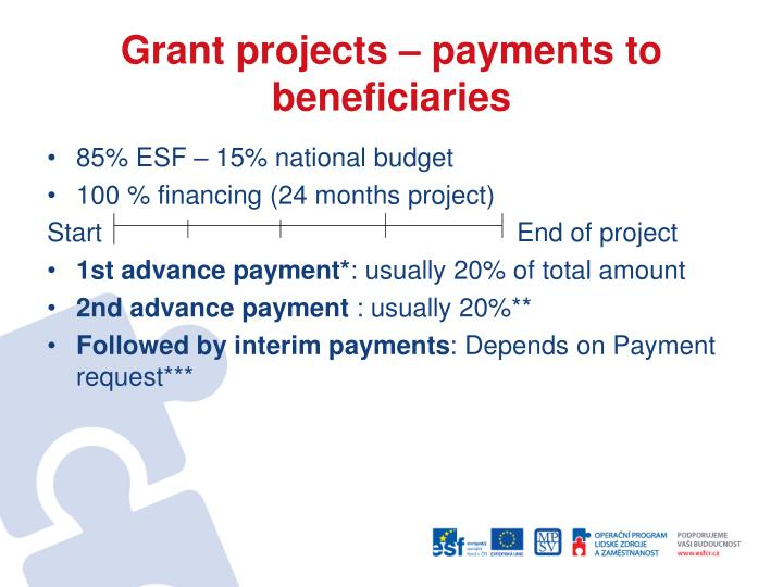 Grant projects – payments to beneficiaries