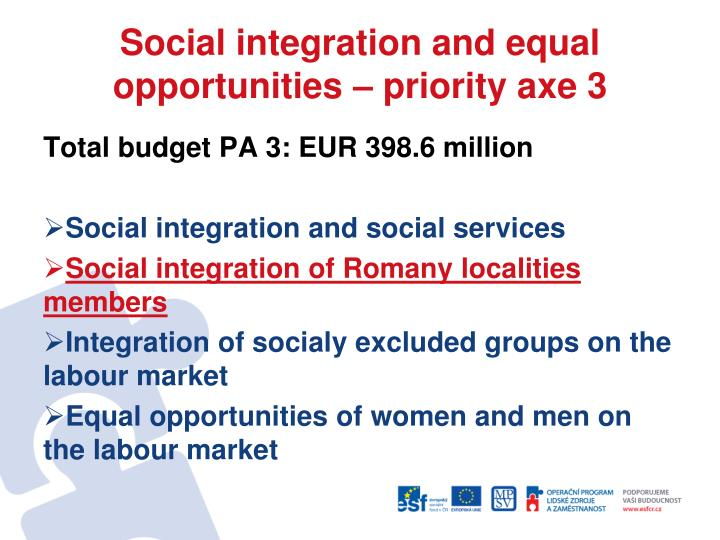 Social integration and equal opportunities priority axe 3