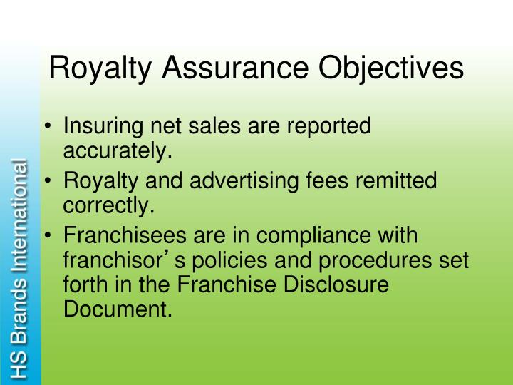 Royalty Assurance Objectives