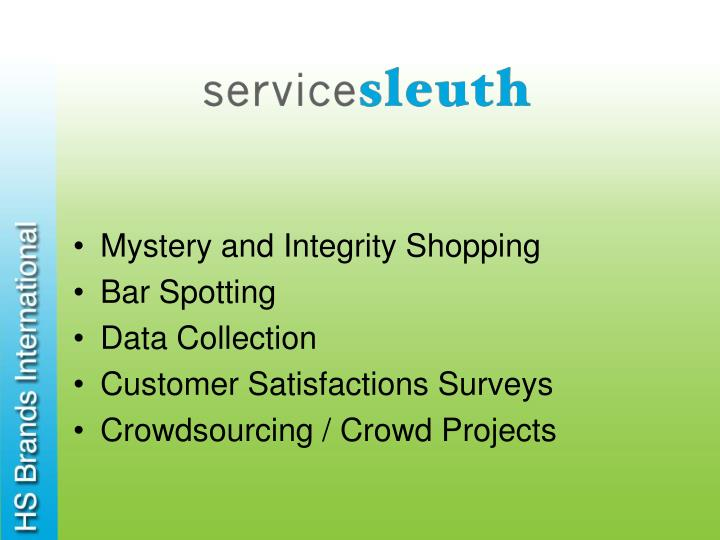 Mystery and Integrity Shopping