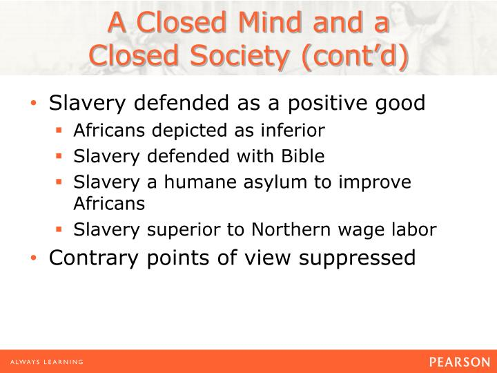 slavery as a positive good How did proponents of slavery in antebellum america defend it as a positive good revised and updated.