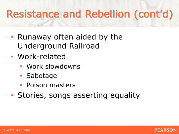 Resistance and Rebellion (cont