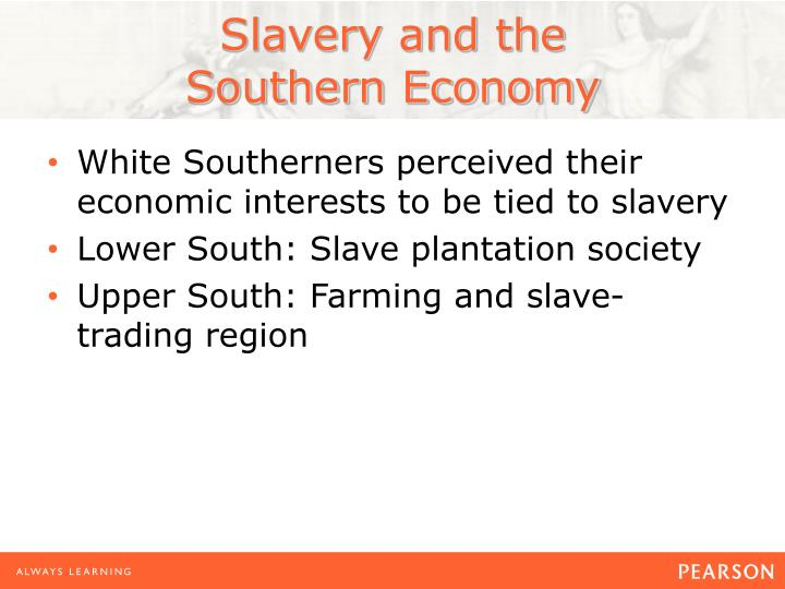 Slavery and the