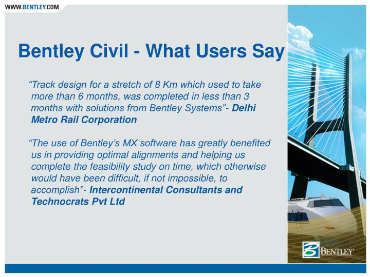 Bentley civil what users say