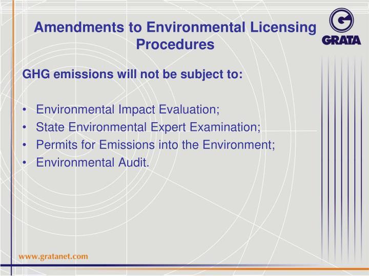 Amendments to Environmental Licensing