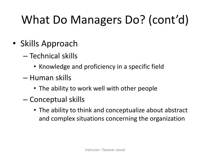 What Do Managers Do? (cont'd)