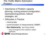 the traffic matrix estimation problem2