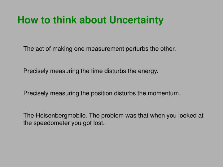 How to think about Uncertainty