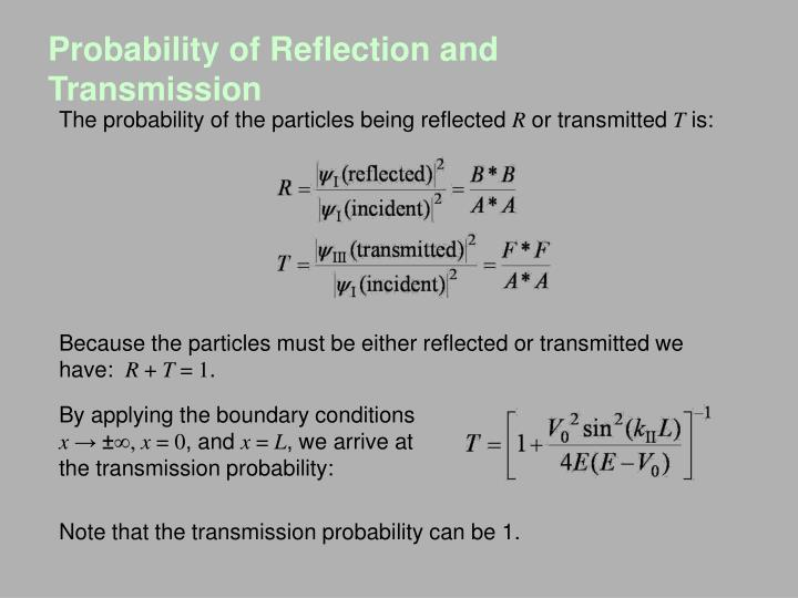 Probability of Reflection and Transmission
