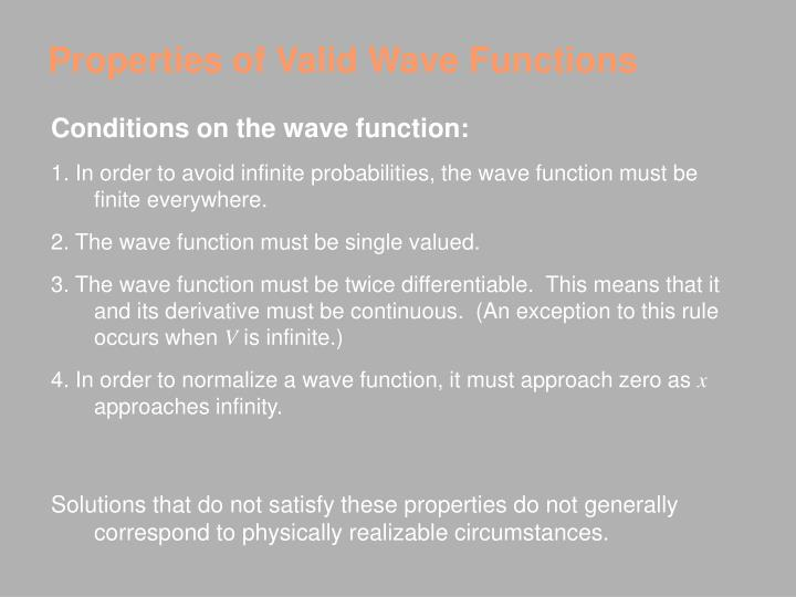 Properties of Valid Wave Functions