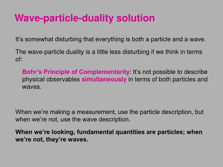 Wave-particle-duality solution