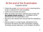 at the end of the examination invigilators should