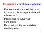 invigilation continual vigilance