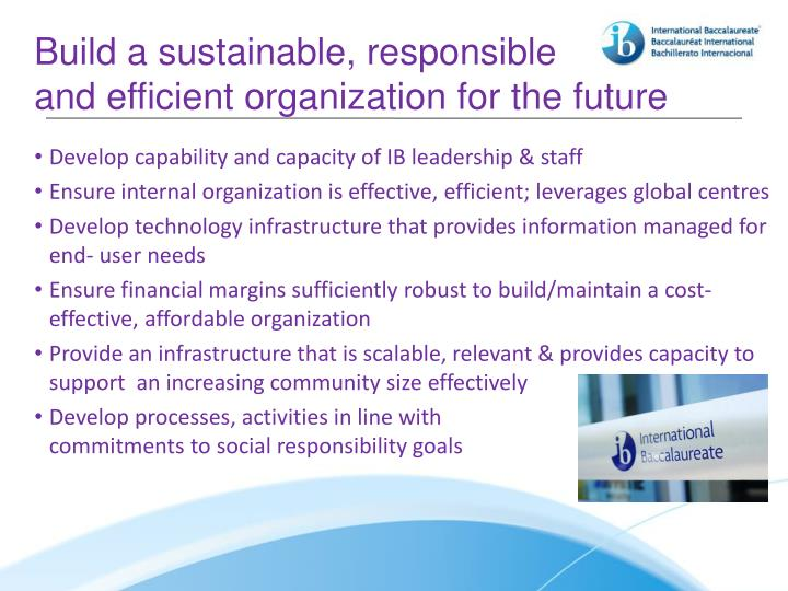 Build a sustainable, responsible