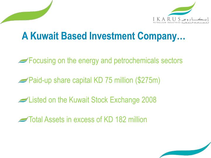 A Kuwait Based Investment Company…