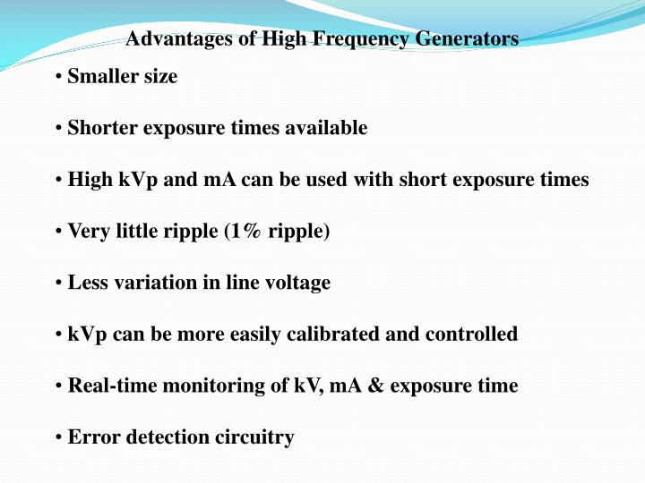 Advantages of High Frequency Generators