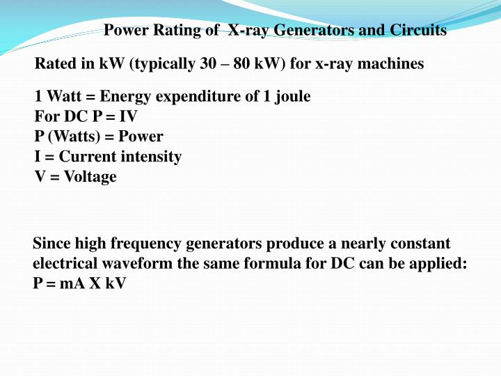Power Rating of  X-ray Generators and Circuits