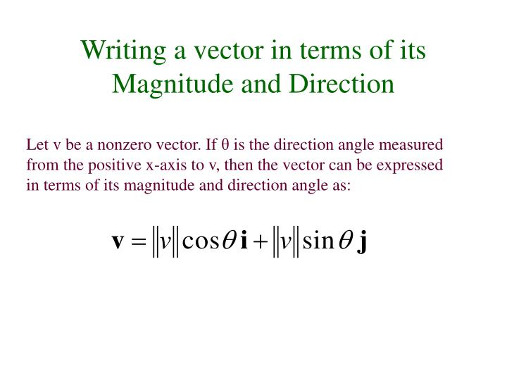 Writing a vector in terms of its Magnitude and Direction