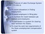 basic purpose of labor exchange system 20 cfr 652 3