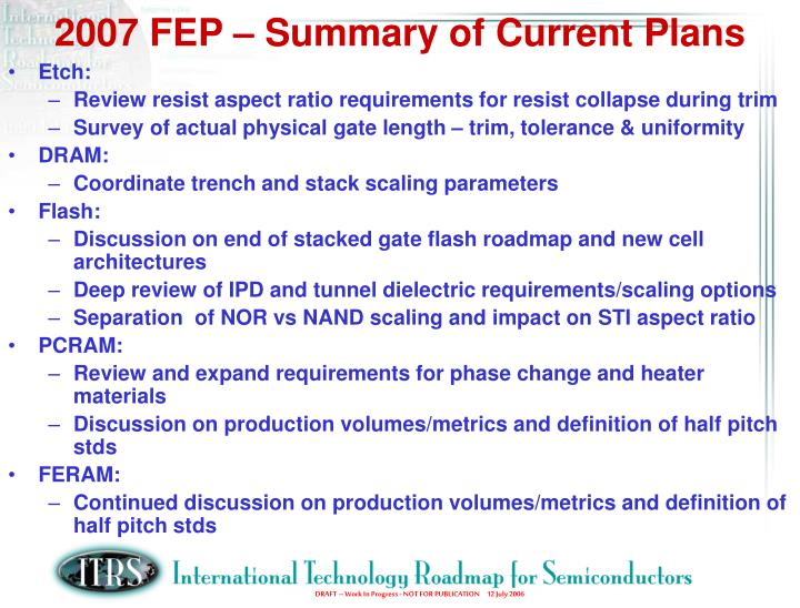 2007 FEP – Summary of Current Plans