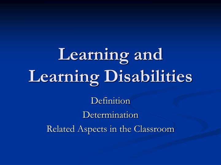 learning and learning disabilities n.