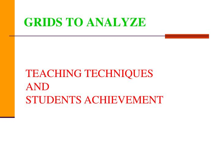 GRIDS TO ANALYZE
