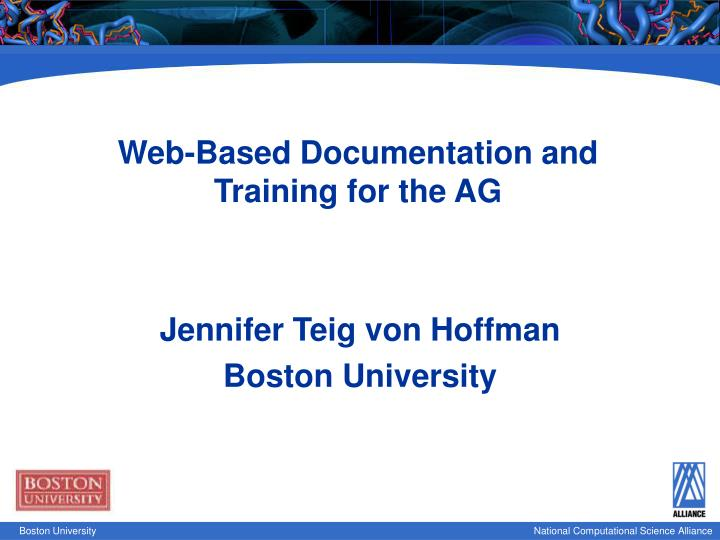 web based documentation and training for the ag n.