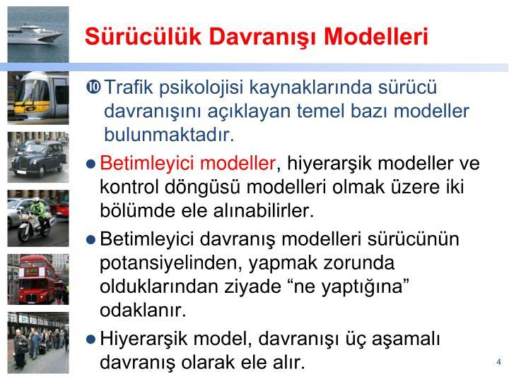 Sürücülük Davranışı Modelleri