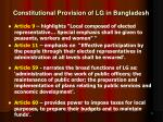 constitutional provision of lg in bangladesh