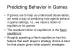 predicting behavior in games