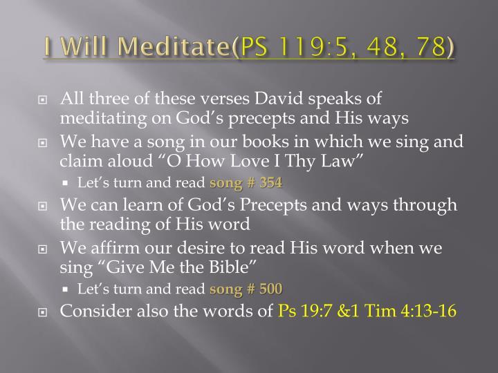 I Will Meditate(