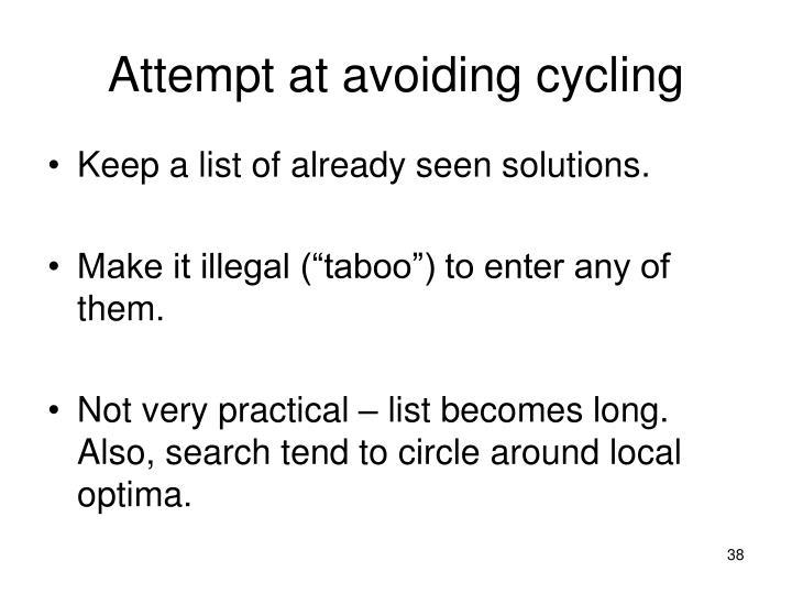 Attempt at avoiding cycling
