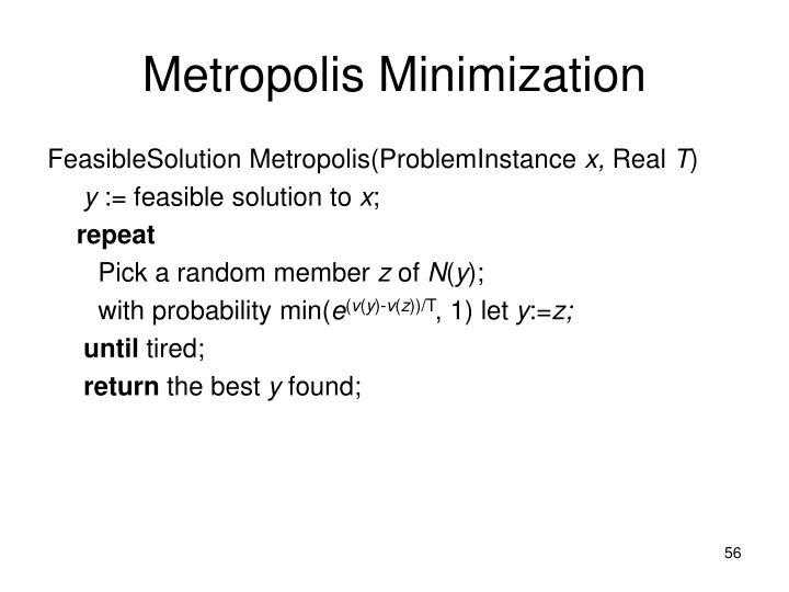 Metropolis Minimization
