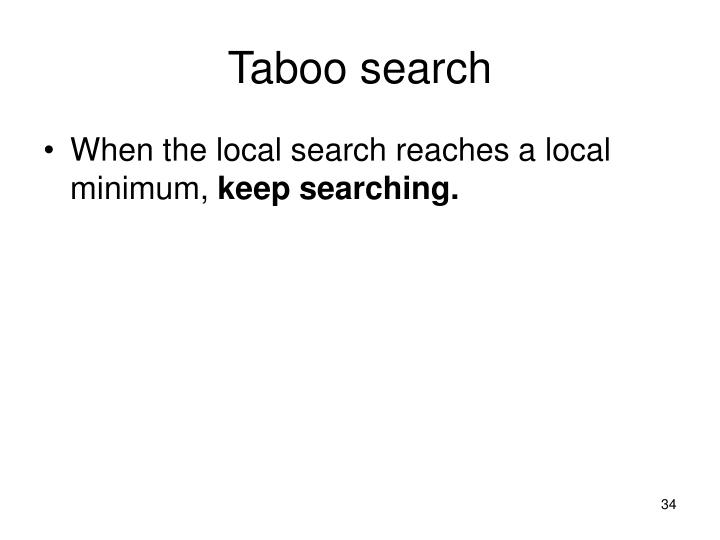 Taboo search