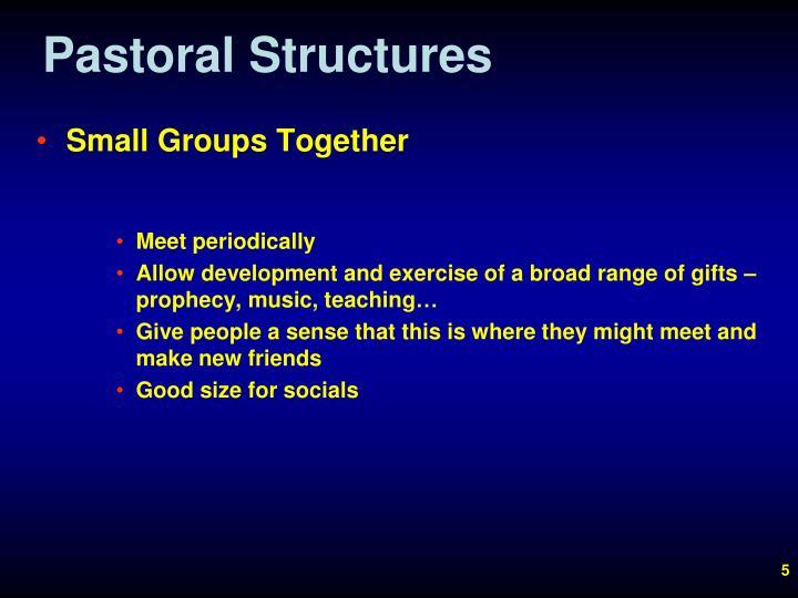 Pastoral Structures