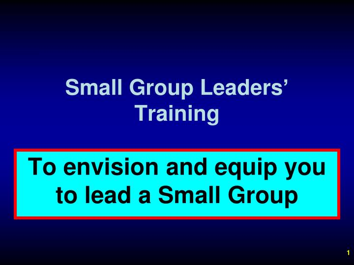 Small group leaders training