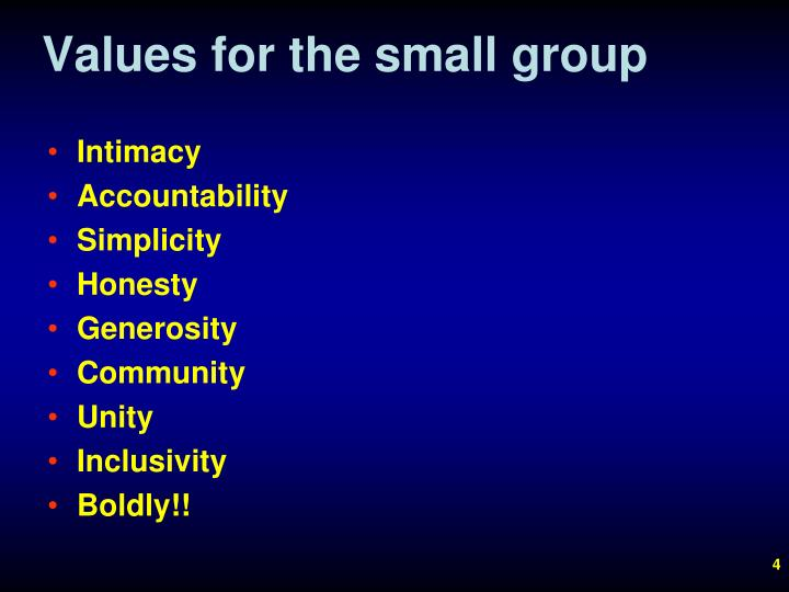 Values for the small group